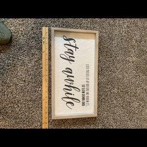 Stay a while farmhouse decor sign